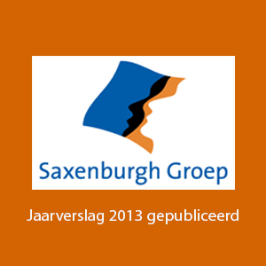 Publicatie Saxenburgh Groep Jaarverslag 2013