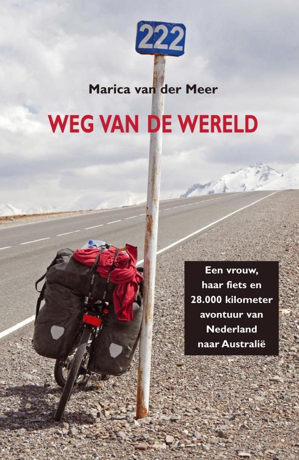 Ccoba presenteert: Weg van de wereld, op de fiets naar Australië met Marica van der Meer